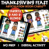 Thanksgiving R and R-blends Articulation Boom Cards™ Thanksgiving Feast