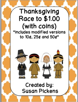 Thanksgiving Race to $1.00 (includes modified versions)