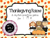 Thanksgiving Races--a rhythm game to practice ta titi rest