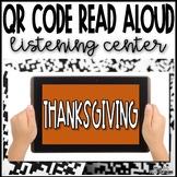 Thanksgiving QR Code Read Aloud Listening Center