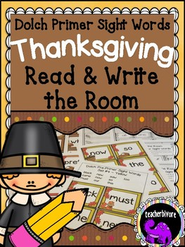 Thanksgiving Read and Write the Room - Dolch Primer Sight Words {Kindergarten}