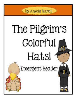 Thanksgiving Reader ~ The Pilgrim's Colorful Hats