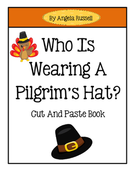 Thanksgiving Reader ~ Who Is Wearing A Pilgrim's Hat?