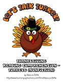 Thanksgiving Reading Comprehension FREEBIE - Turkey (Nonfiction)