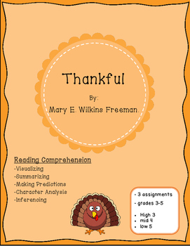 Thanksgiving Reading Comprehension Passage: Thankful by Mary E. Wilkins Freeman.