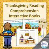 Thanksgiving Reading Comprehension adapted books (Level 3)