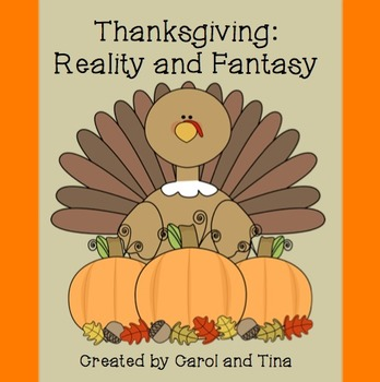 Thanksgiving Reality and Fantasy