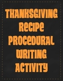 Thanksgiving Recipe Procedural Writing Activity