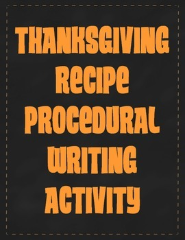 Thanksgiving Recipe Procedural Writing Activity