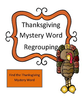 Thanksgiving Regrouping Mystery Word