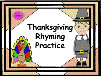 Thanksgiving Rhyming Practice