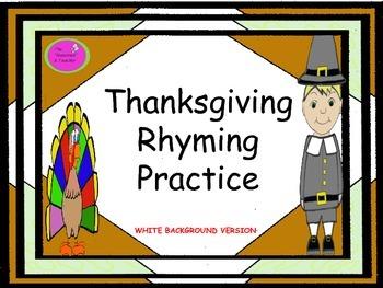 Thanksgiving Rhyming Practice- White Background Version