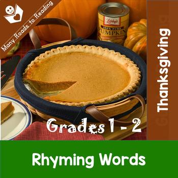 Thanksgiving Rhyming Words: Grades K-2
