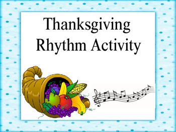 Thanksgiving Rhythm Activity