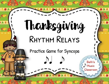Thanksgiving Rhythm Relays - A Game to Practice Syncopa