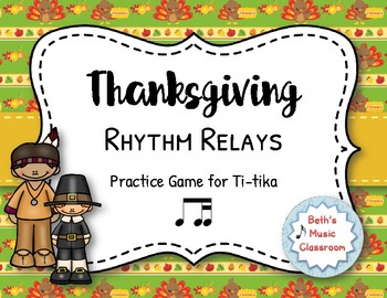 Thanksgiving Rhythm Relays - A Game to Practice Ti-tika