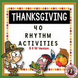Thanksgiving Music Activities: 40 Thanksgiving Rhythm Worksheets