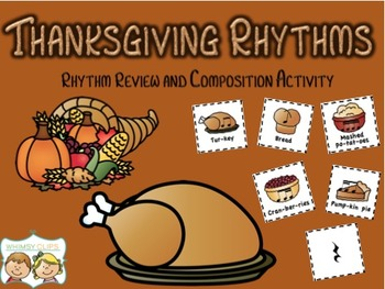 Thanksgiving Rhythms: Review and Compose!