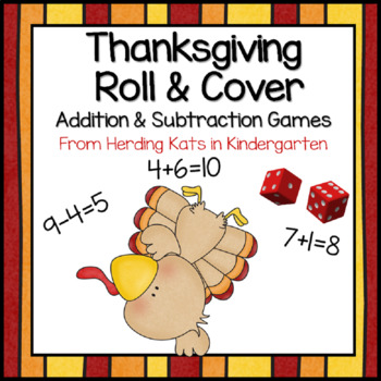 Thanksgiving Math Roll & Cover Addition & Subtraction Games!