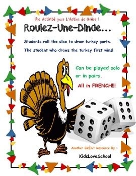 Thanksgiving-Roll a Turkey...Game in French for FSL or Immersion