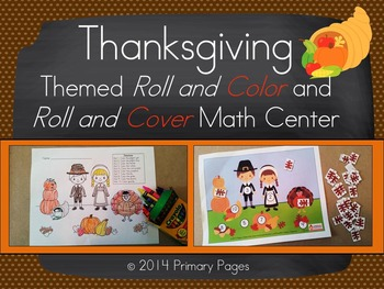 Thanksgiving Roll and Color AND Roll and Color Math Center