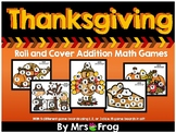 Thanksgiving Roll and Cover Addition Games