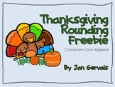 Thanksgiving Rounding Freebie