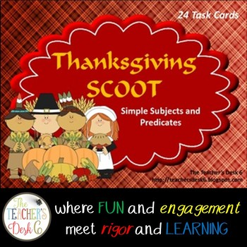 Thanksgiving SCOOT Simple Subjects and Predicates