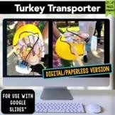 Thanksgiving STEM Challenge Turkey Transporter 1:1 PAPERLESS