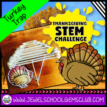 Thanksgiving STEM Challenge (Turkey Trap Thanksgiving STEM Activity)