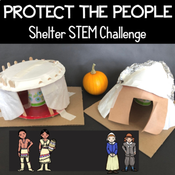 Thanksgiving STEM Challenge: Protect-a-Pilgrim