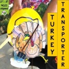Thanksgiving STEM Challenge: Turkey Transporter