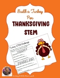 FREE Thanksgiving STEM {Turkey & Turkey Pen}