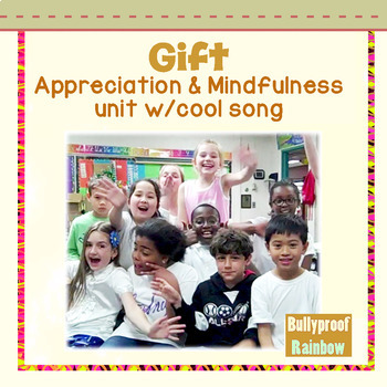 Being Grateful interactive notebook and song: Mindfulness