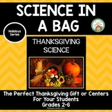 Thanksgiving Science in a Bag