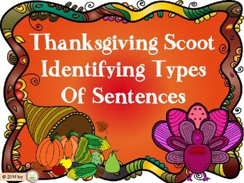 Thanksgiving Scoot Identifying Kinds of Sentences