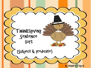 Thanksgiving Sentence Sort {subject & predicate}