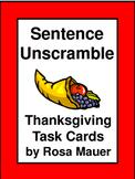 Thanksgiving Sentence Unscramble Task Cards & Worksheet Pr
