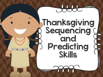Thanksgiving Sequencing and Predicting Skills