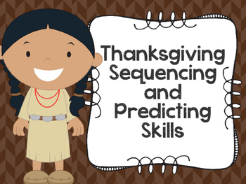 Thanksgiving Sequencing and Predicting Skills