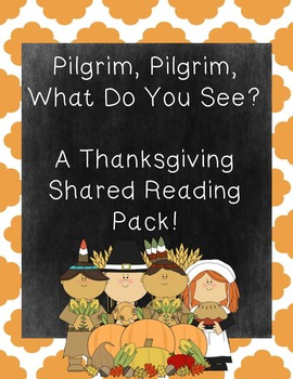 Thanksgiving Shared Reading Unit