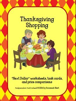 "Thanksgiving Shopping - Math worksheets and ***BONUS*** ""Next dollar"" task cards"