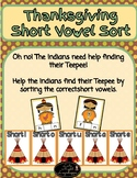 Thanksgiving Short Vowel Sort! (Great for centers!)