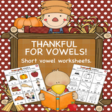 Thanksgiving Short Vowels Worksheets