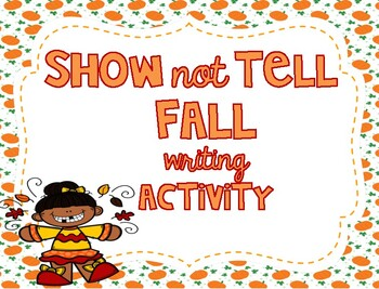 Thanksgiving Writing Activity and Craft (Show not tell)