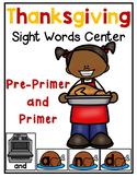 Thanksgiving Sight Word Center (Pre-Primer & Primer)