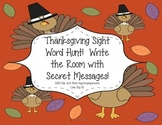 Thanksgiving Sight Word Hunt!  Write the Room with Secret Messages!