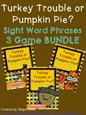 Thanksgiving Sight Word Phrase Game 3 Set BUNDLE