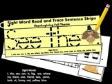 Thanksgiving Themed Read and Trace Sight Word Sentence Strip Booklet