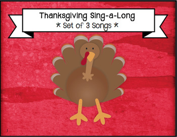 *Set of 3* Thanksgiving Songs